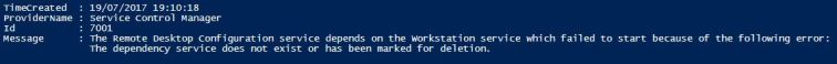 The Remote Desktop Configuration service depends on the Workstation service which failed to start because of the following error: The dependency service does not exist or has been marked for deletion.