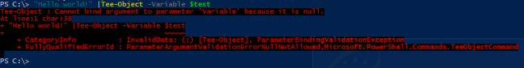 Tee-Object Cannot bind argument to parameter 'Variable' because ParameterBindingValidationException ParameterArgumentValidationErrorNullNotAllowed